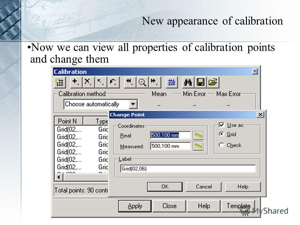 Now we can view all properties of calibration points and change them