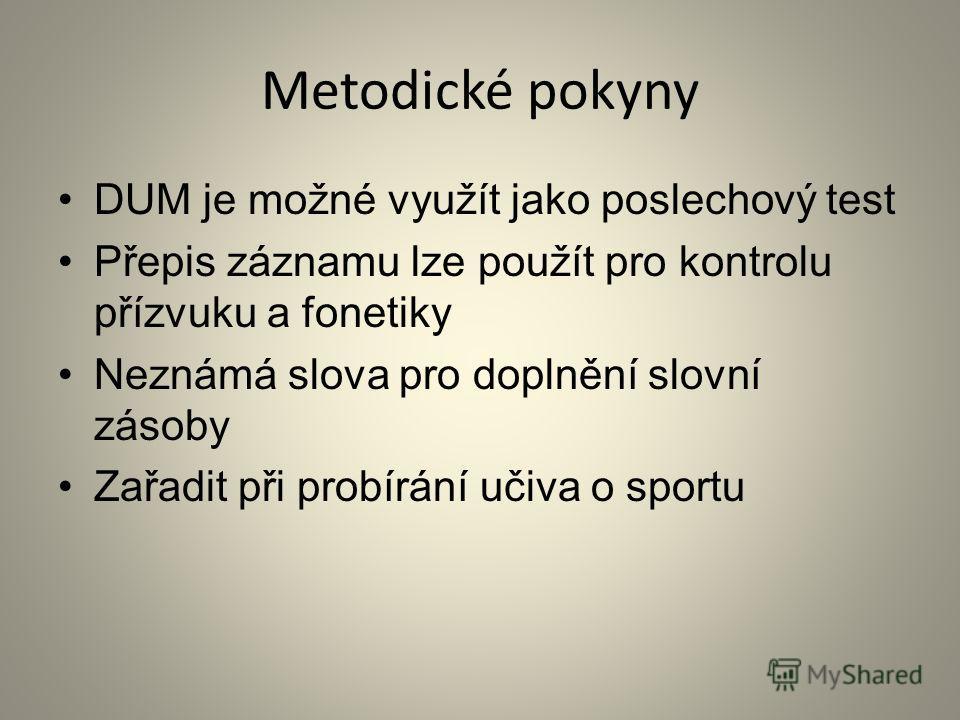 Číslo šablony: III/2 VY_32_INOVACE_P8_3.5 Tematická oblast: Reálie Ruska a České republiky Sport a sportovci Typ: DUM - poslechový Předmět: Ruský jazyk Ročník: 2. r. (6leté), 1. r. (4leté) Zpracováno v rámci projektu EU peníze školám CZ.1.07/1.5.00/3