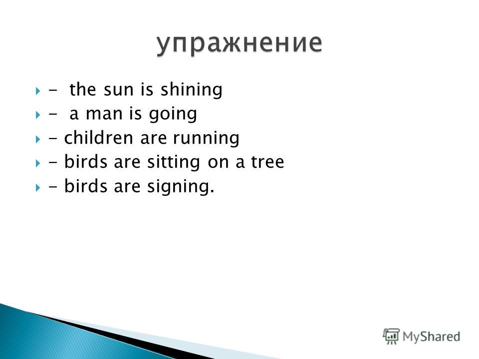 - the sun is shining - a man is going - children are running - birds are sitting on a tree - birds are signing.