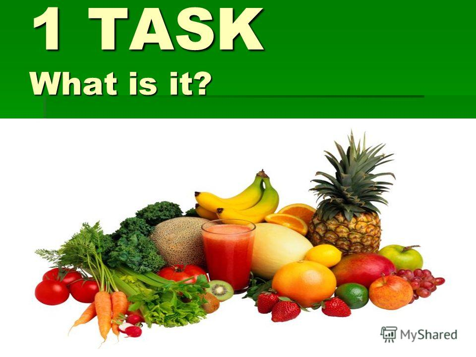 1 TASK What is it?