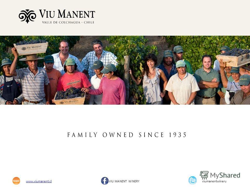 www.viumanent.clwww.viumanent.cl VIU MANENT WINERY viumanentwinery