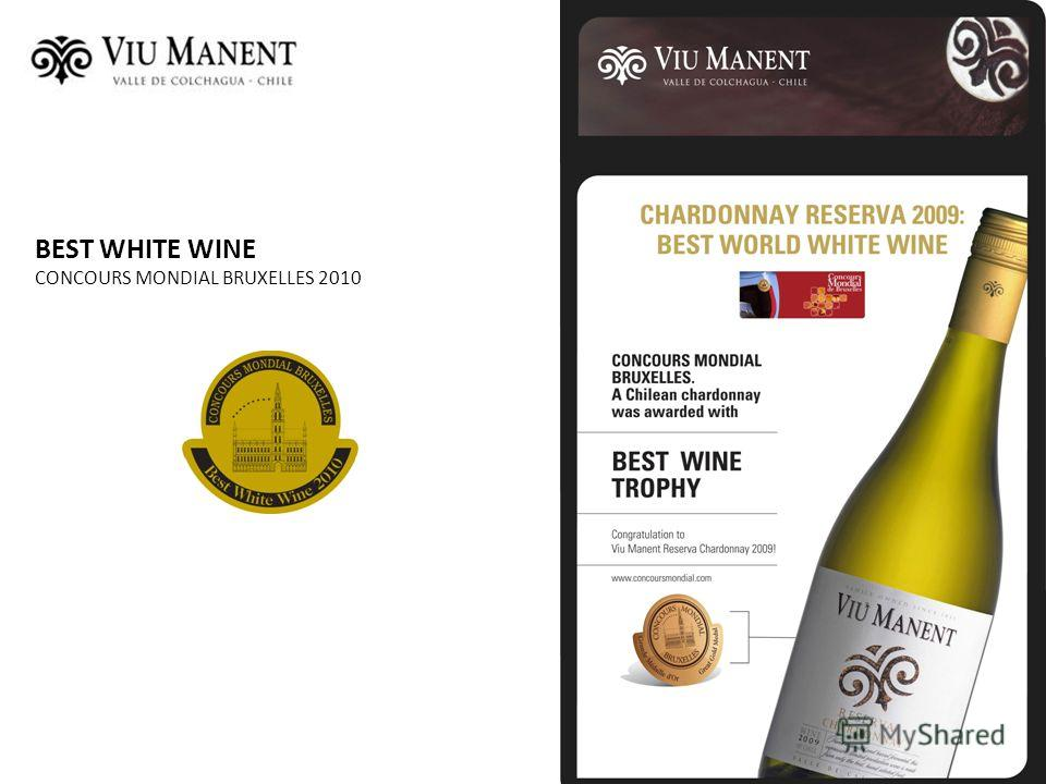 BEST WHITE WINE CONCOURS MONDIAL BRUXELLES 2010