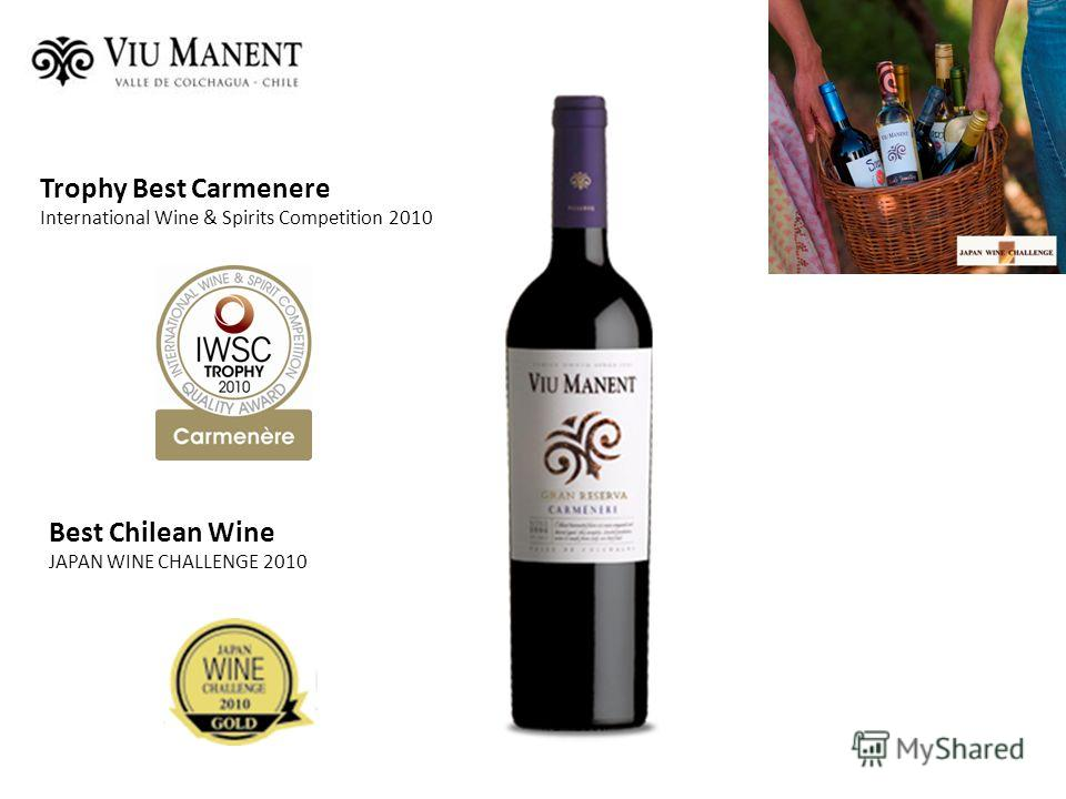 Best Chilean Wine JAPAN WINE CHALLENGE 2010 Trophy Best Carmenere International Wine & Spirits Competition 2010
