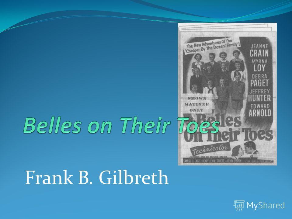 Frank B. Gilbreth