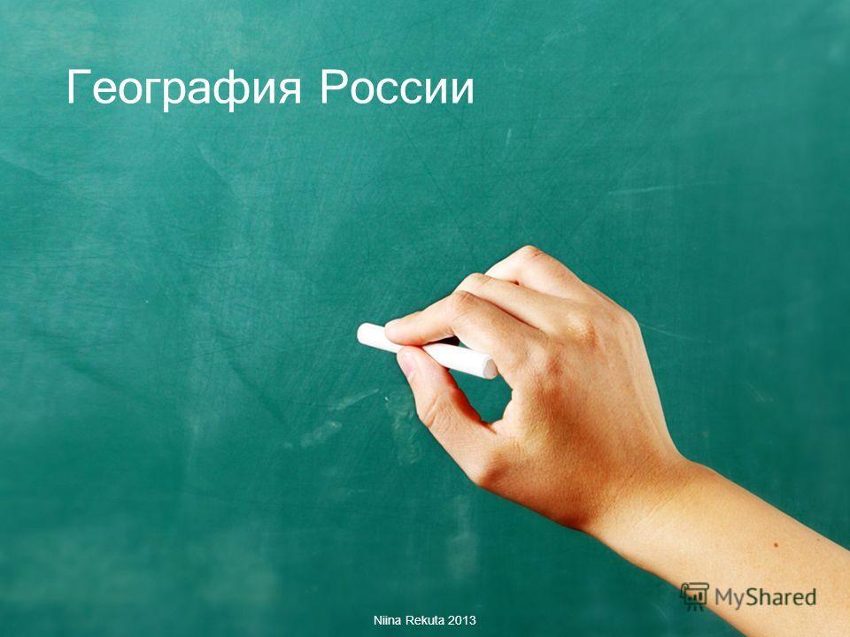 География России Niina Rekuta 2013