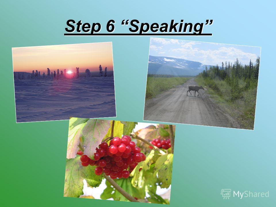 Step 6 Speaking