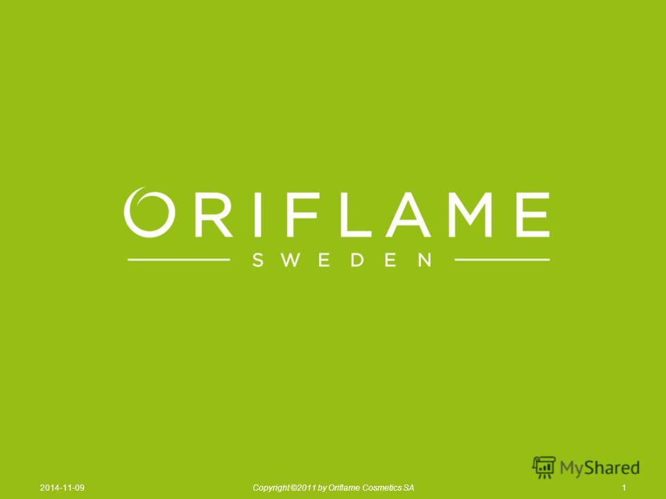 12014-11-09Copyright ©2011 by Oriflame Cosmetics SA