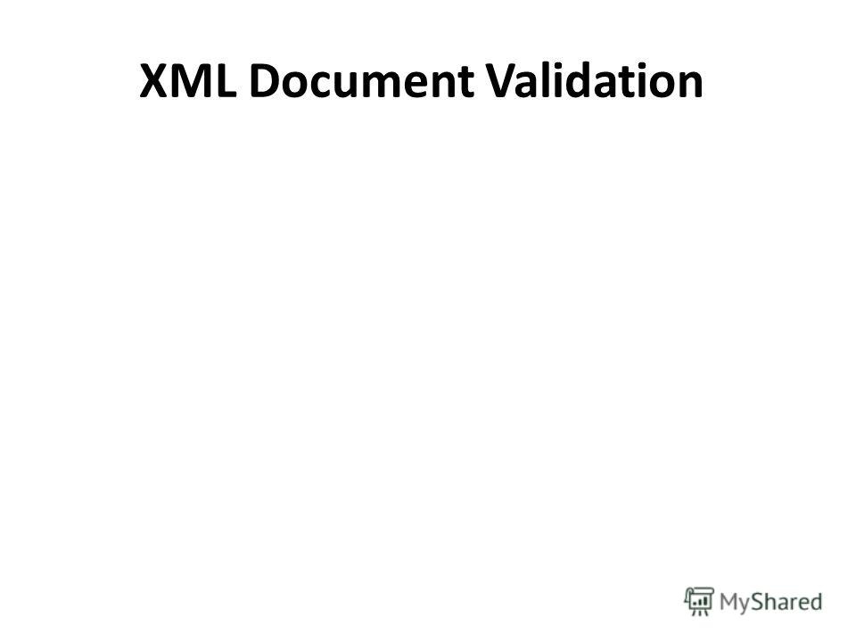 XML Document Validation