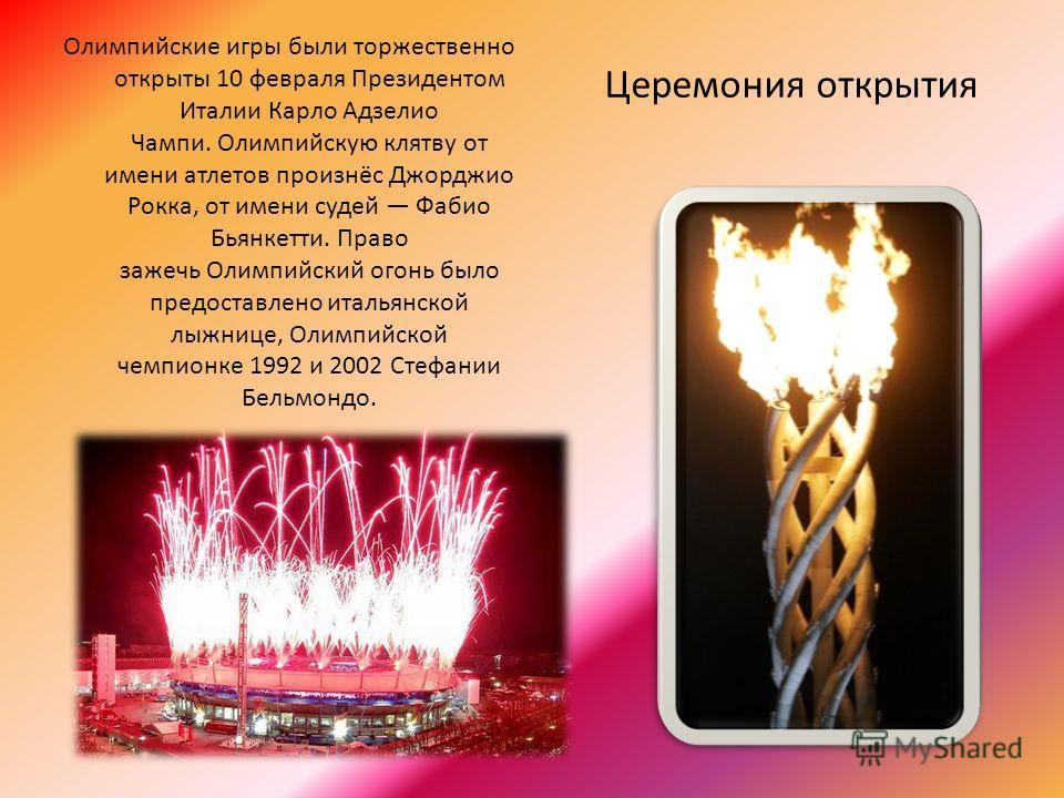Церемония открытия Олимпийские игры были торжественно открыты 10 февраля Президентом Италии Карло Адзелио Чампи. Олимпийскую клятву от имени атлетов произнёс Джорджио Рокка, от имени судей Фабио Бьянкетти. Право зажечь Олимпийский огонь было предоста