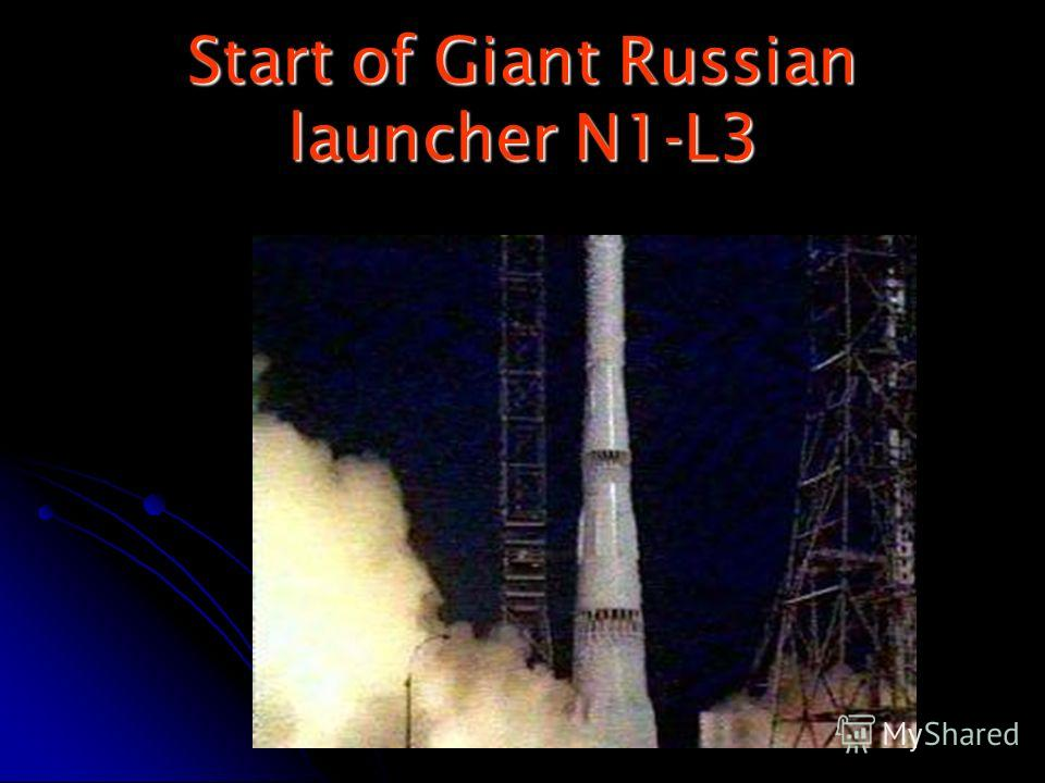 Start of Giant Russian launcher N1-L3