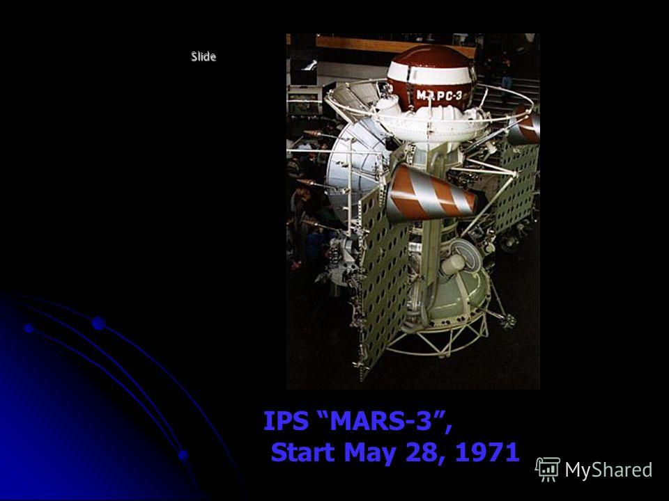 Slide IPS MARS-3, Start May 28, 1971
