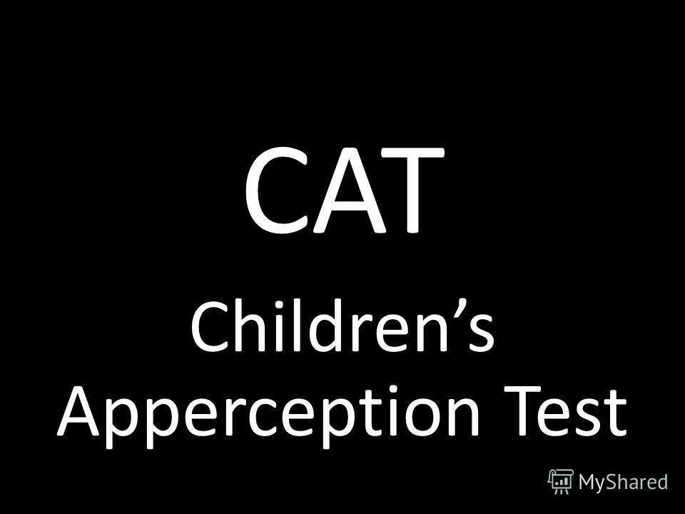 САТ Childrens Apperception Test