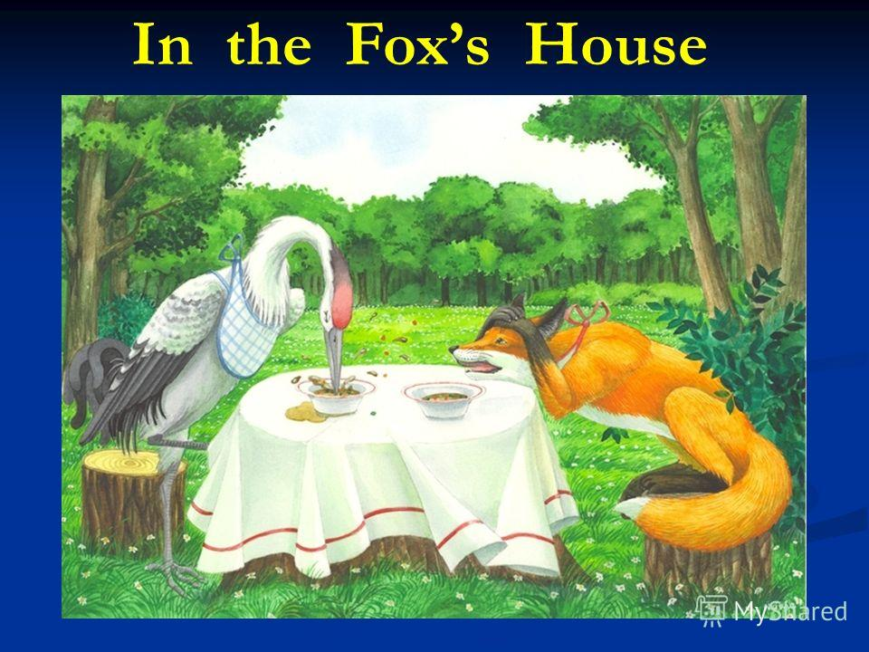 In the Foxs House