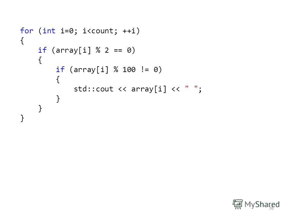 36 for (int i=0; i