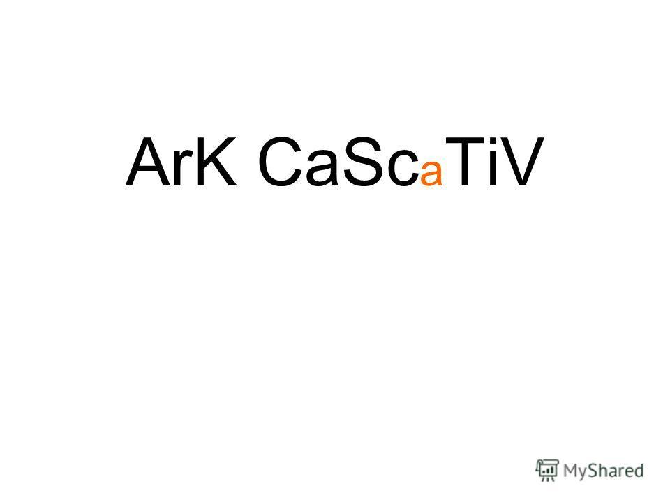 ArK CaSc a TiV