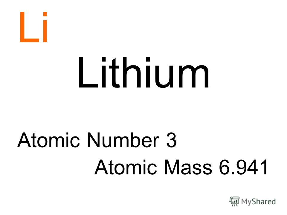 Li Lithium Atomic Number 3 Atomic Mass 6.941