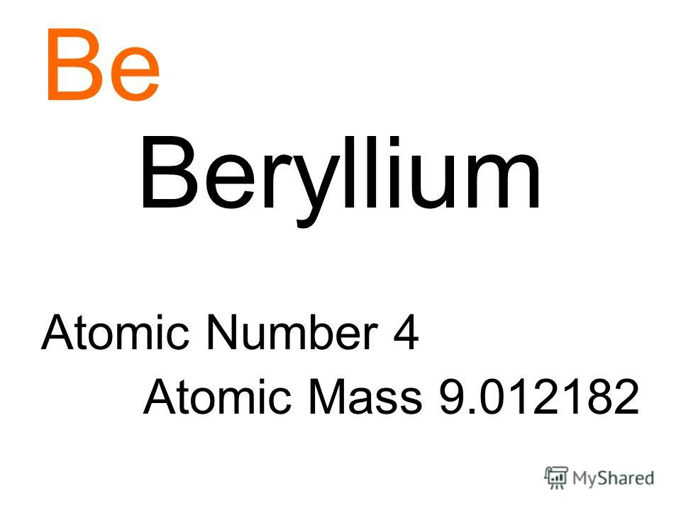 Be Beryllium Atomic Number 4 Atomic Mass 9.012182
