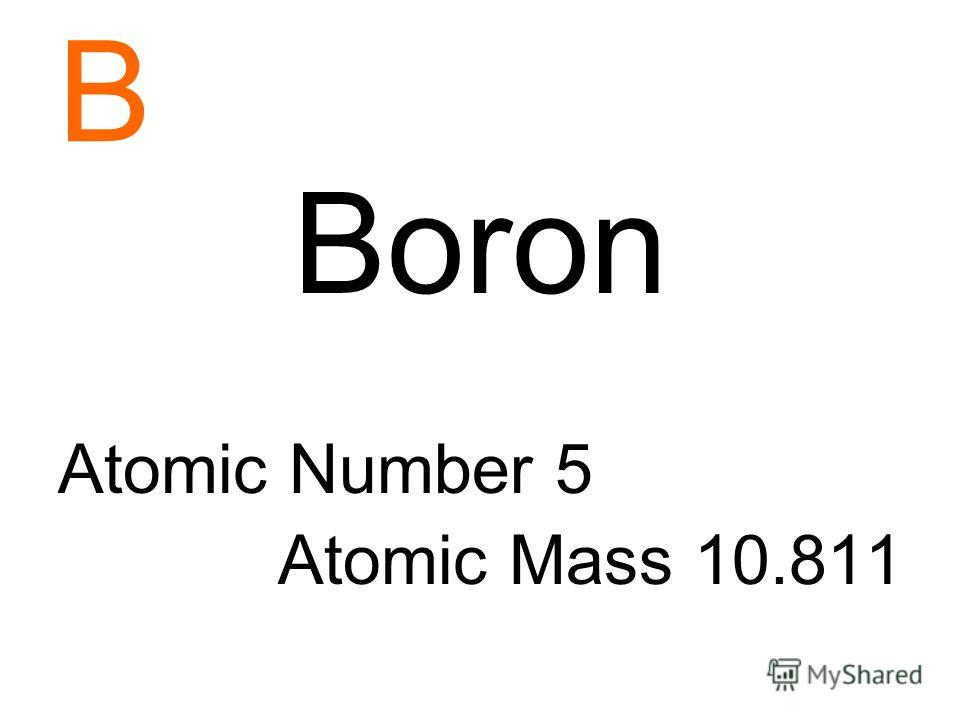 B Boron Atomic Number 5 Atomic Mass 10.811