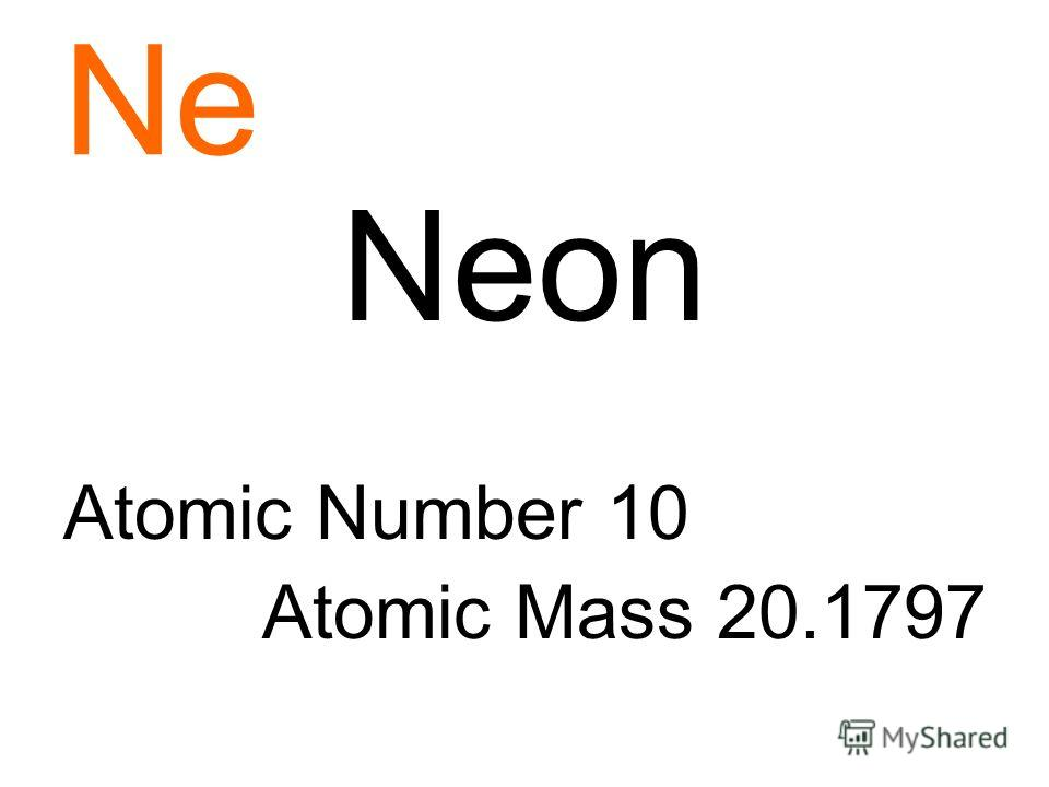 Ne Neon Atomic Number 10 Atomic Mass 20.1797