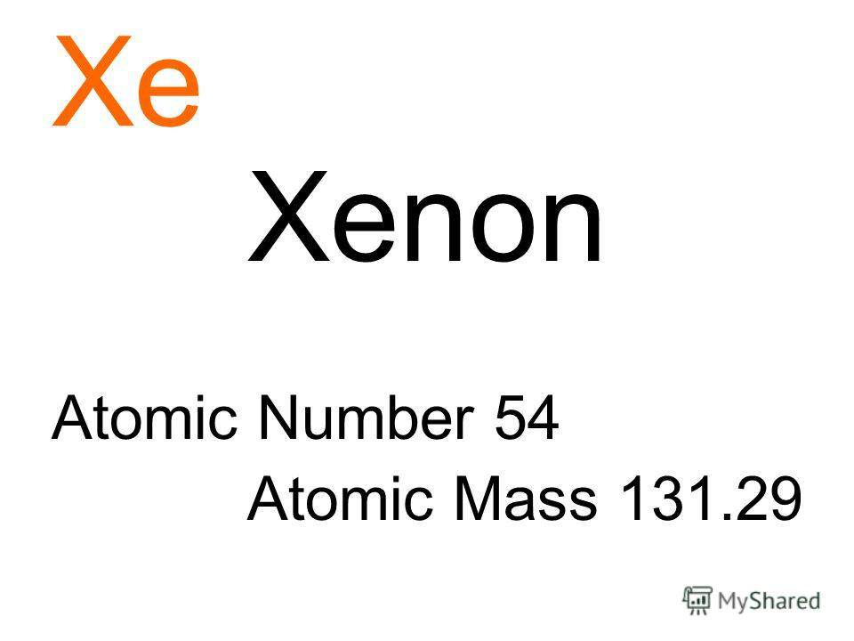 Xe Xenon Atomic Number 54 Atomic Mass 131.29