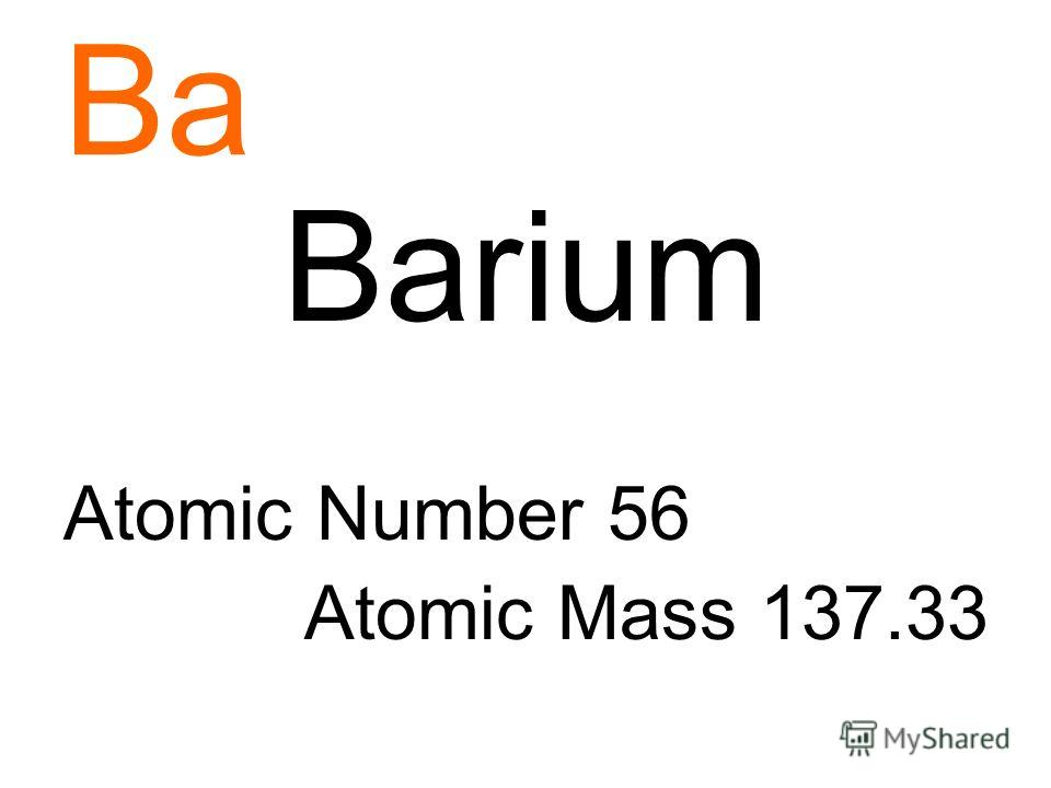 Ba Barium Atomic Number 56 Atomic Mass 137.33