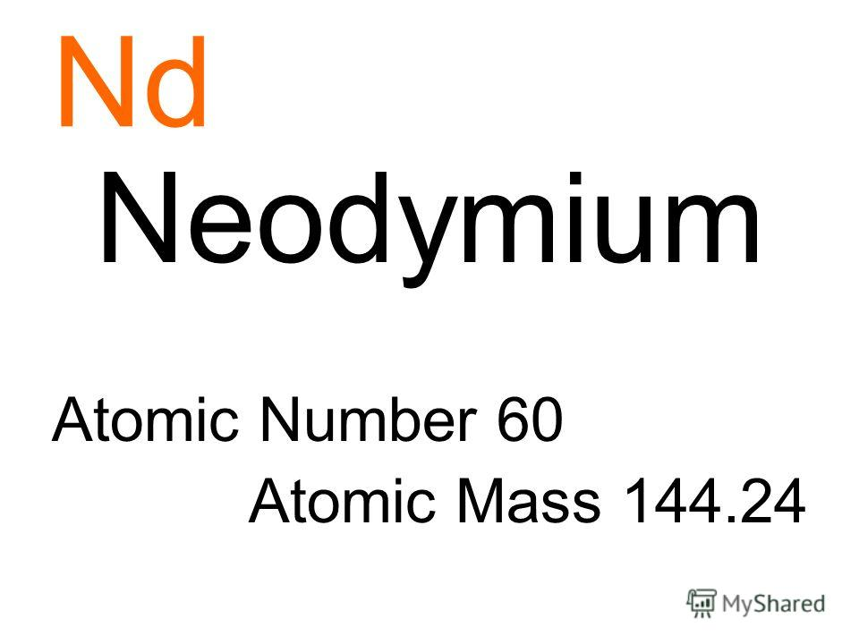 Nd Neodymium Atomic Number 60 Atomic Mass 144.24