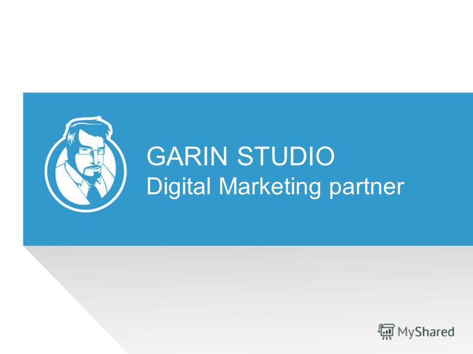 GARIN STUDIO Digital Marketing partner