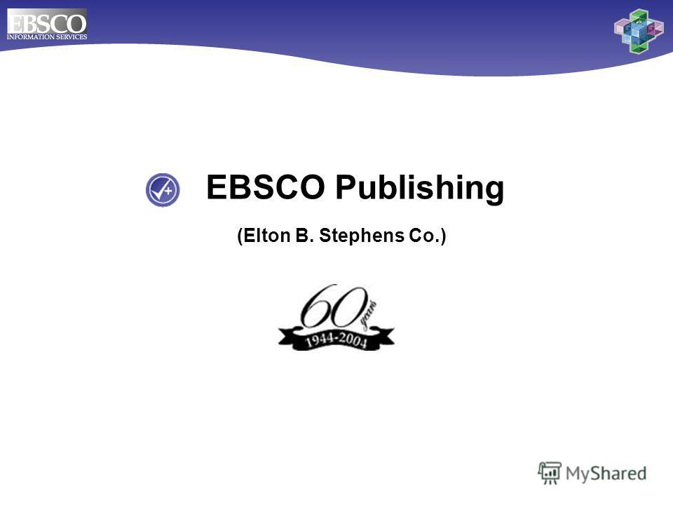 EBSCO Publishing (Elton B. Stephens Co.)