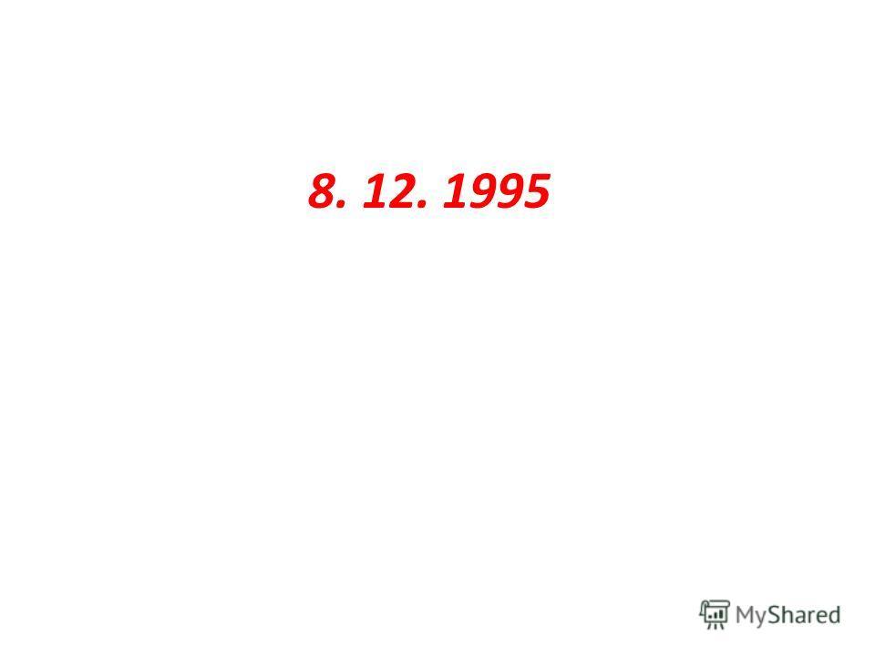 8. 12. 1995