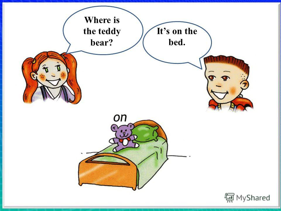 Where is the teddy bear? Its on the bed.
