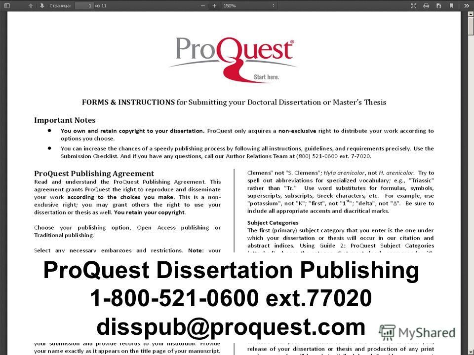 ProQuest Dissertation Publishing 1-800-521-0600 ext.77020 disspub@proquest.com