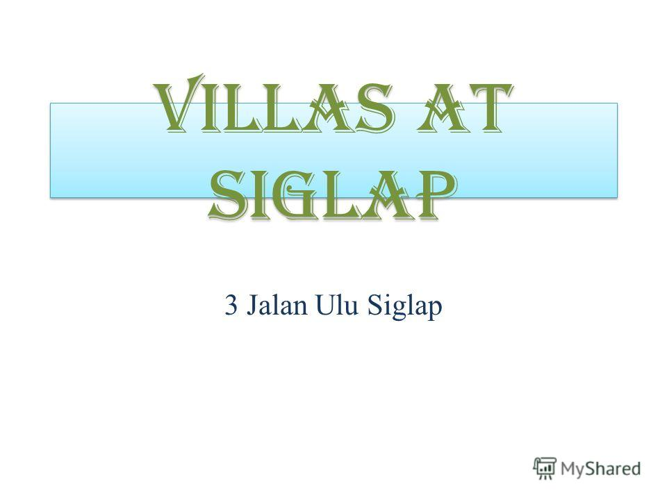 Villas at Siglap 3 Jalan Ulu Siglap