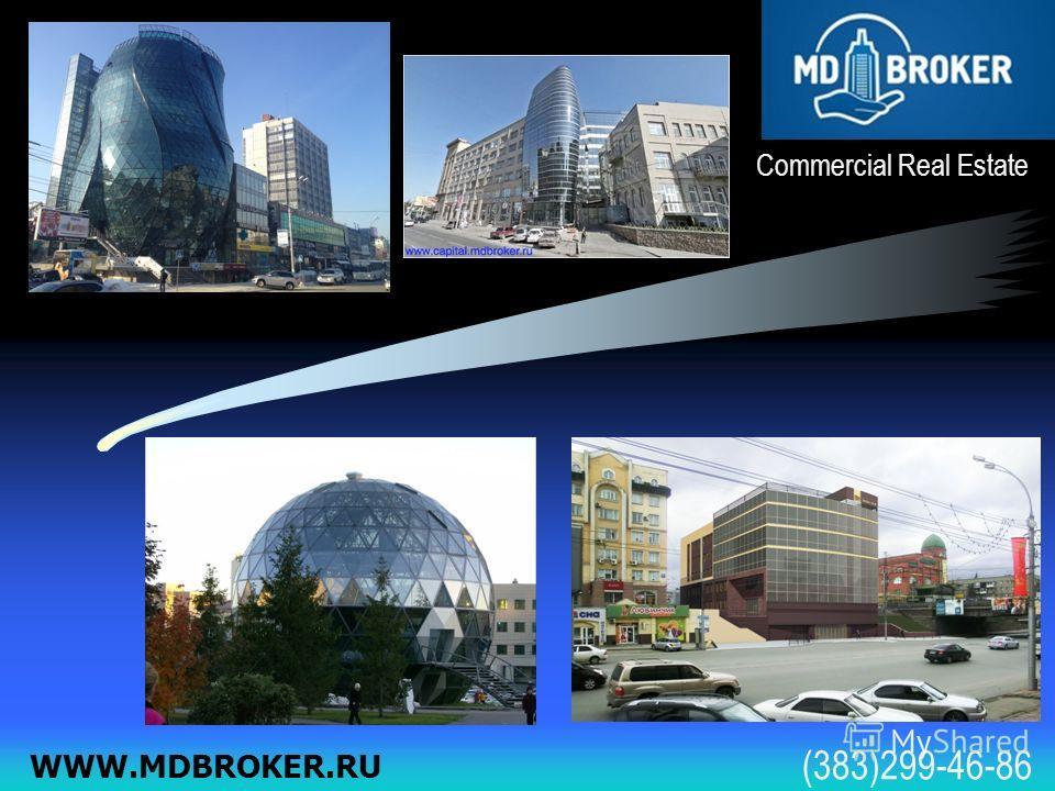 Commercial Real Estate WWW.MDBROKER.RU (383)299-46-86