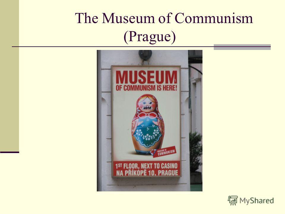 The Museum of Communism (Prague)