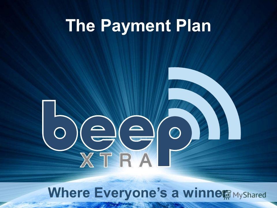 Where Everyones a winner The Payment Plan
